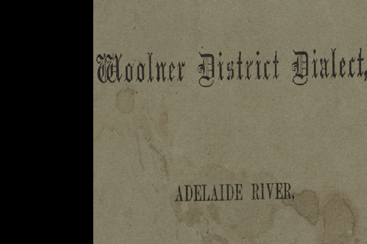 Vocabulary of the Woolner District Dialect, Adelaide River, Northern Territory. Government Printer, Adelaide, 1869