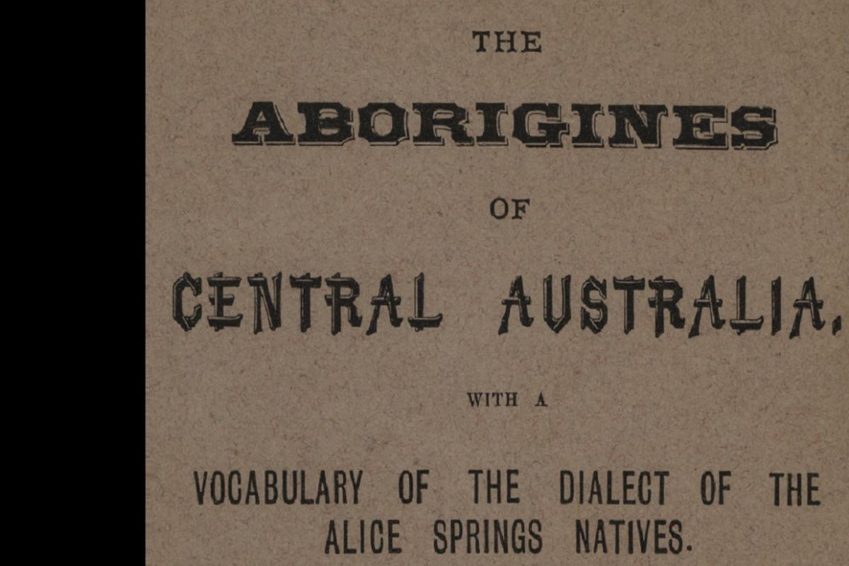 Title page for book The Aborigines of Centre Australia published in 1888.